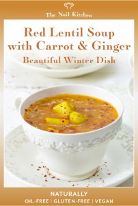 Red Lentil Soup with Carrot & Ginger Pinterest Image PIN Beautiful Winter Dish, Naturally Oil-free, Gluten-Free and Vegan