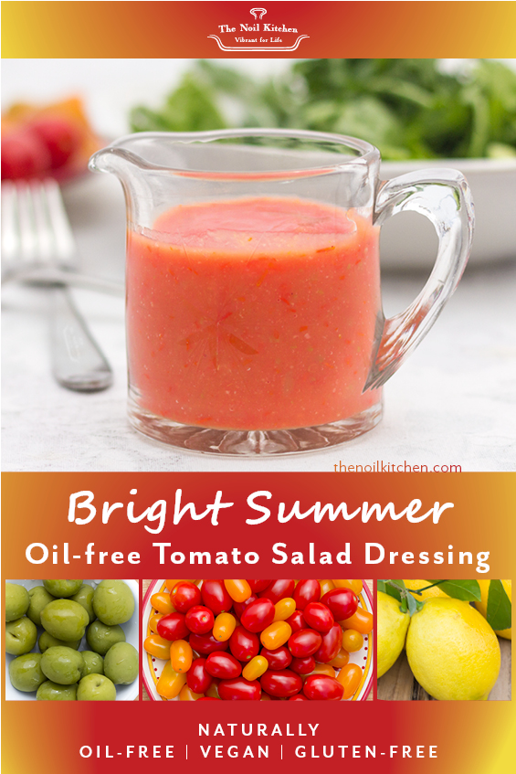 Pinterest Image: Bright Summer Oil-free Tomato Dressing in a spouted glass container, olives, tomatoes and lemons below.