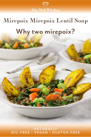 Pin Image: 3 white dinner bowls with Mirepoix Mirepoix Lentil soup and roasted potatoes.